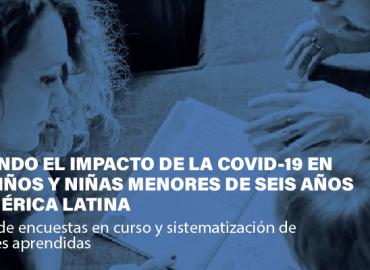 Evaluación Continua ECIC NN – PERÚ es reconocida en América Latina como herramienta modelo que mide el impacto de la COVID-19 en niñas y niños