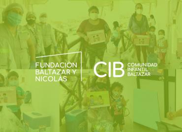 Más de 1000 familias fueron beneficiadas por el acompañamiento remoto implementado por el programa CIB de Fundación Baltazar y Nicolás en el 2020